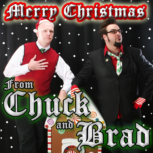 "SONG/VID: ""Holly Jolly Christmas (Gutterpup Version)"" - Chuck and Brad"