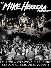 Chuck with MxPx's Mike Herrera on the Mike Herrera Podcast to talk about Senior Discount!!!