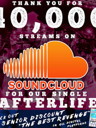 """Senior Discount hits 40,000 streams on """"Afterlife"""" on Soundcloud!!!!"""