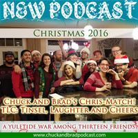 #293 - Chuck and Brad's Chris-Match - TLC: Tinsel, Laughter, and Cheer