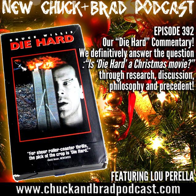 """#392 - Is """"Die Hard"""" a Christmas Movie?"""