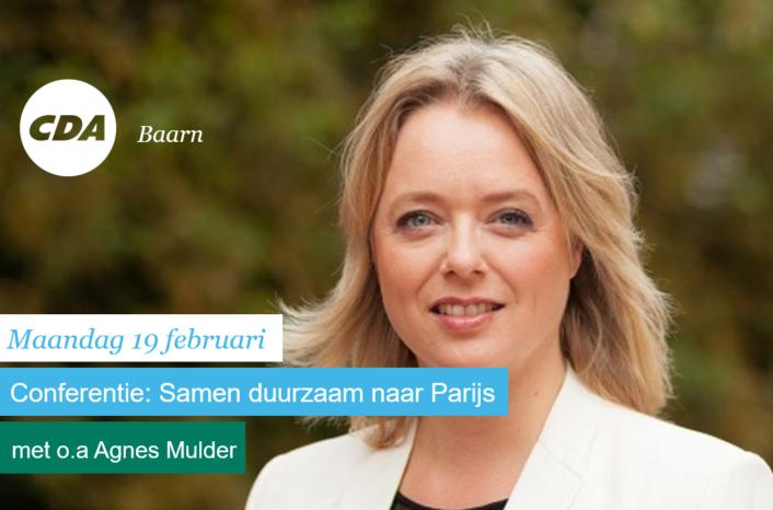 Werkconferentie CDA: Samen duurzaam naar Parijs met Agnes Mulder