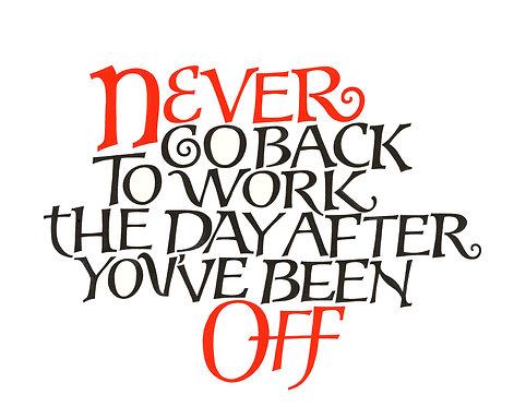 'Never Go Back' A4 Print