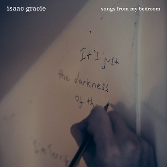 Isaac Gracie - Songs From My Bedroom Will Prove To Be One Of The Best Releases Of 2016