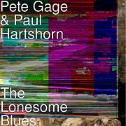 Pete Gage & Paul Hartshorn THE LONESOME