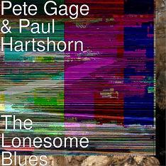 Pete Gage & Paul Hartshorn THE LONESOME