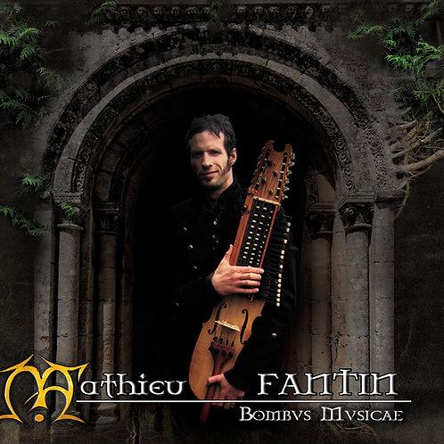 "Mathieu Fantin ""BOMBUS MUSICAE"" - CD 2014"
