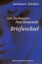 Carl Zuckmayer - Paul Hindemith: Briefwechsel
