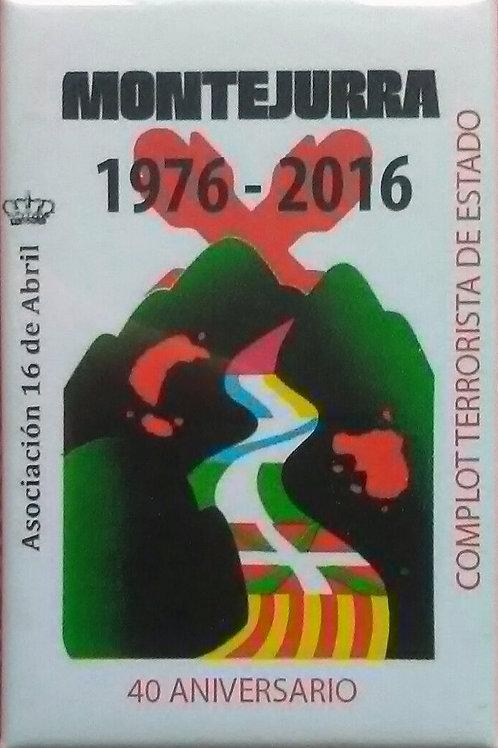 Chapa 40º aniversario de los crímenes de Montejurra 76