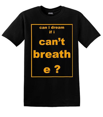 Can I Dream T-Shirt