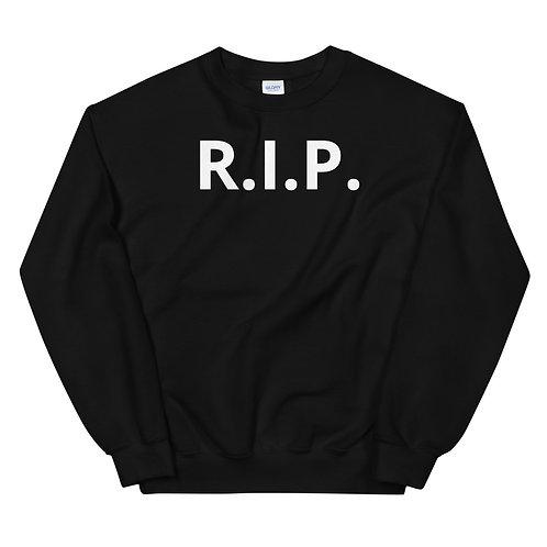 R.I.P. Unisex Sweatshirt