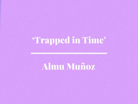 'Trapped in Time' by Almu Muñoz