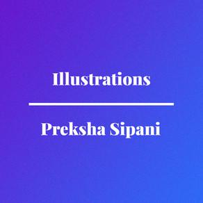 Illustrations by Preksha Sipani
