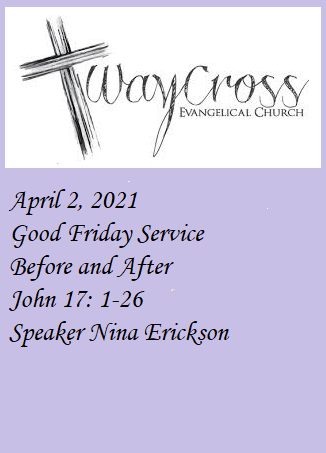 20210402 Good Friday Before and After.pn