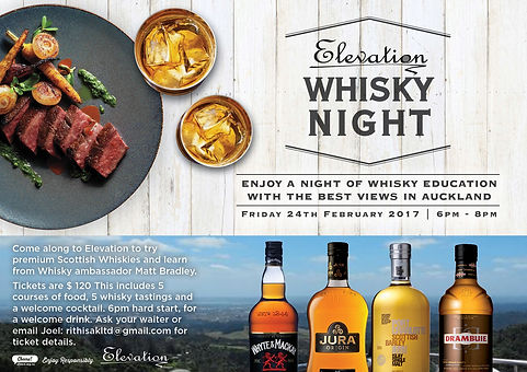 Whisky Night at Elevation Brasserie. Fridy, 24th February 2017, 6-8pm.