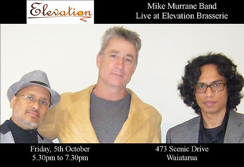 Mike Murrane Band live at Elevation Brasserie. Friday, 5th October 2018, 5.30-7.30pm