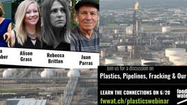 Plastics, Pipelines, Fracking & Our Planet June 20, 2018 (5CT/ 6MT/ 7CT/ 8ET)