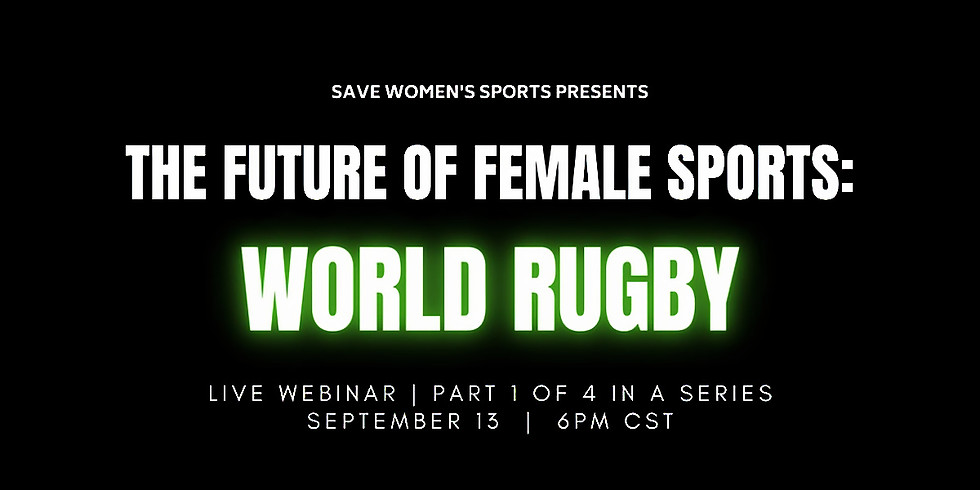 The Future of Female Sports: World Rugby