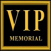 VIP MEMORIAL