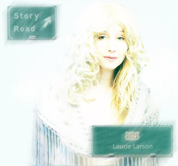 Laurie Larson - new album - Story Road