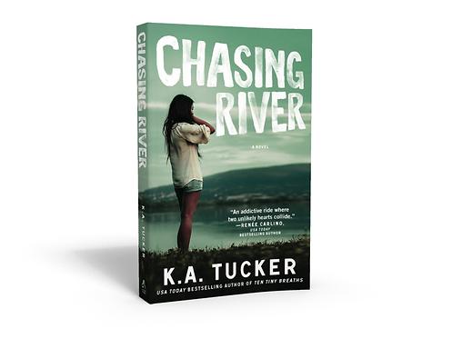 Chasing River - Signed Paperback