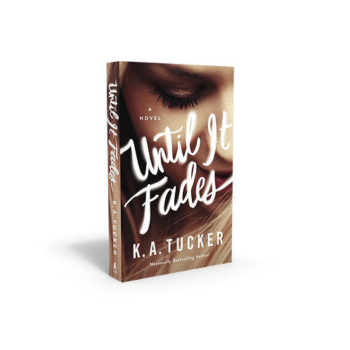 Until It Fades - Signed Paperback