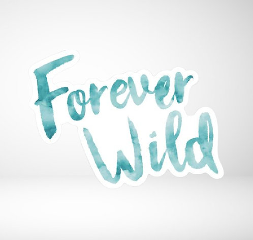 Forever Wild die cut decal
