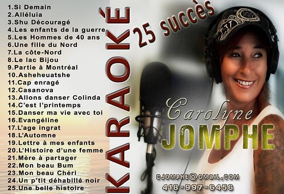 KARAOKÉ- 25 succès de Carolyne Jomphe