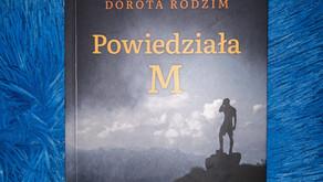 """""""Powiedziała M"""" Dorota Rodzim"""