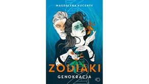 """Magdalena Kucenty """"Zodiaki"""""""