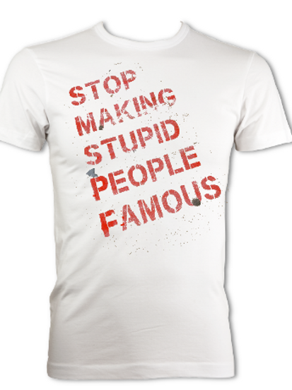 Stupidly Famous Mens Tees