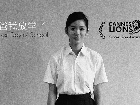 Last Day of School won Silver Lions in Cannes Lions 2016