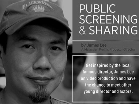 Public Screening & Sharing Session by James Lee in Penang
