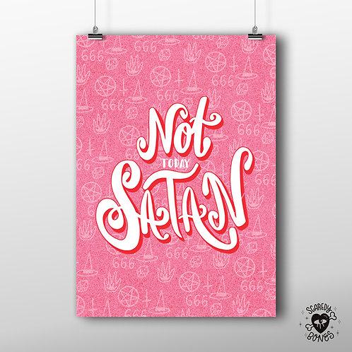 Not today satan A3 Art print