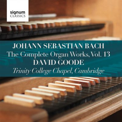 David Goode Complete Bach vol 13