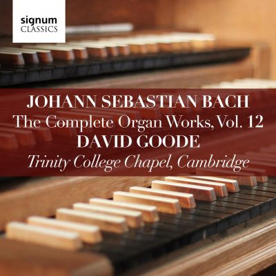 David Goode Complete Bach vol 12