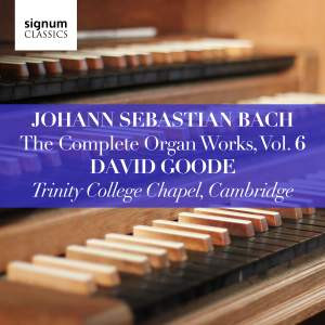 David Goode Complete Bach vol.6