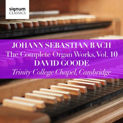 David Goode Complete Bach vol 10