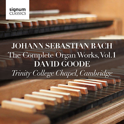 David Goode Complete Bach volume 1
