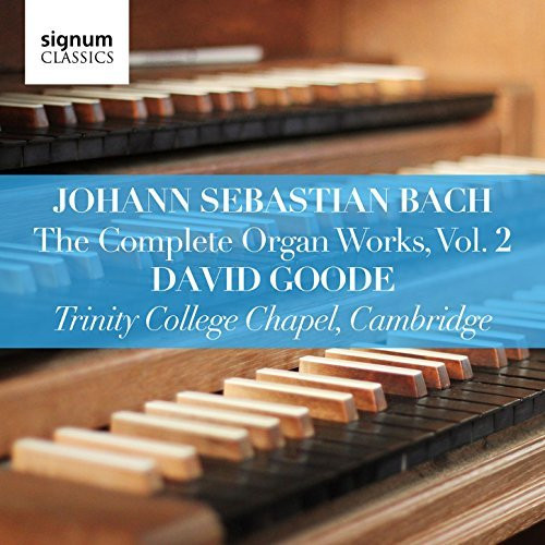 David Goode Complete Bach vol 2