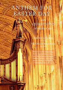 Anthem for Easter Day and A Lullaby Carol by David Goode