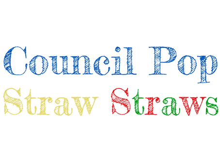 They're coming - Council Pop Straw Straws
