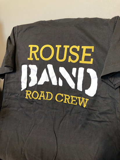 Rouse Band Road Crew T-Shirt