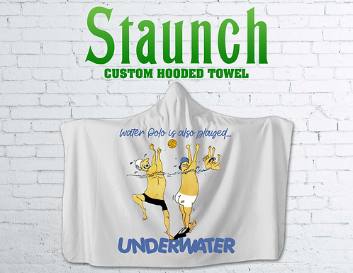 Staunch - Also Played Underwater Hooded Towel