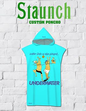 Staunch - Played Underwater Poncho