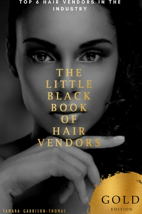 The Little Black Book of Hair Vendors GOLD EDITION