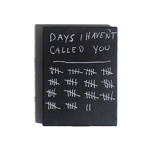 Days I Haven't Called