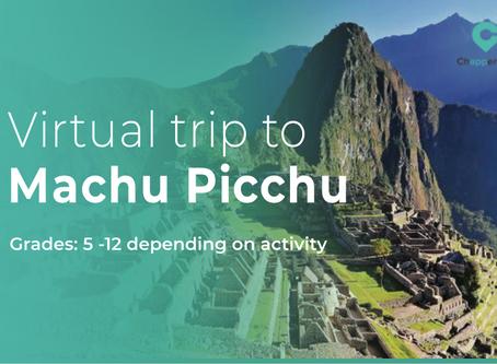 Why not pop to Peru? Virtual field trip guide to Machu Picchu