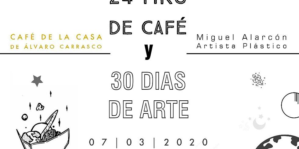 24 HORAS DE CAFÉ Y 30 DÍAS DE ARTE