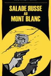 Salade russe au Mont Blanc - JMEditions